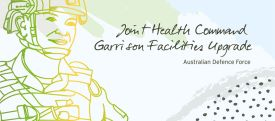 Australian Defence Force: Joint Health Command Garrison Facilities Upgrade