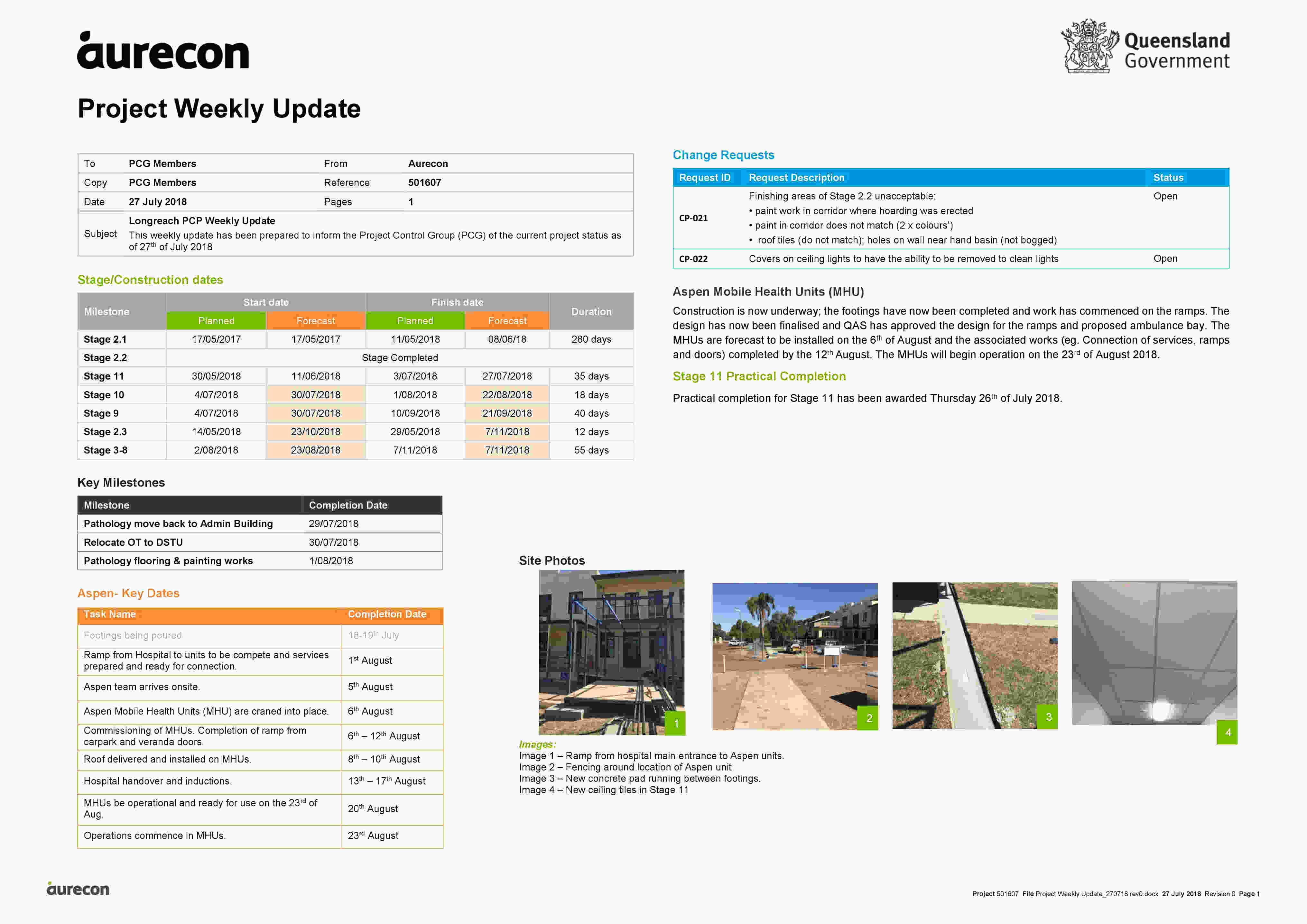 Aurecon's weekly report aided in addressing feedback from stakeholders.