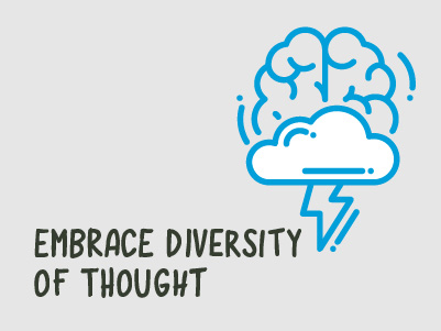 Embrace diversity of thought
