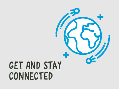 Get and stay connected