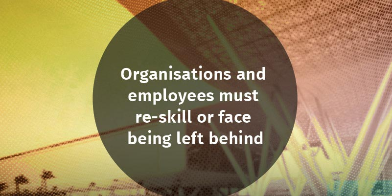 Organisations and employees must re-skill or face being left behind, says Aurecon's Liam Hayes.
